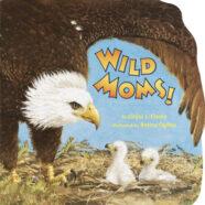 Wild Moms!